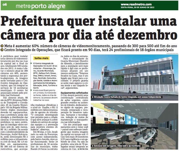 Prefeitura quer instalar uma câmera por dia até dezembro.