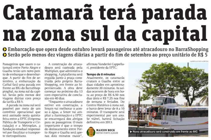 matéria do Jornal Metro, dia 6 de Agosto de 2012