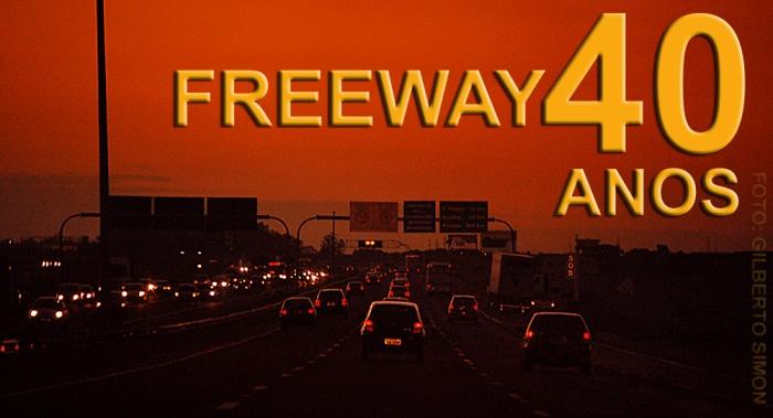 freeway-40-anos