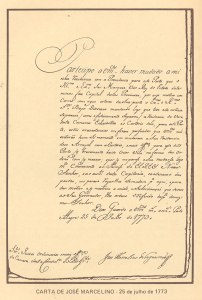 Carta de José Marcelino, em 25 de julho de 1773. Este documento o Governador da Capitania ordenava aos Juízes da Câmara de Viamão que mudassem suas residências para Porto Alegre. Por determinação do Vice-Rei, ele tornava, assim, oficial a mudança da Capital.