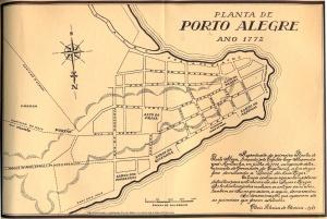 Planta de Porto Alegre em 1772 traçada pelo Capitão Engenheiro Alexandre José Montanha, em julho de 1772